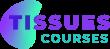 Tissues Courses Campus